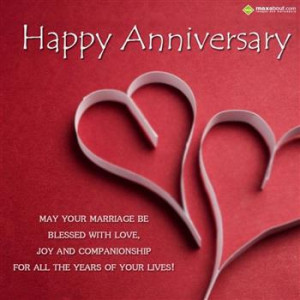 ... and companionship for all the years of your lives happy anniversary