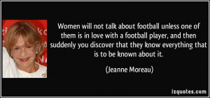 Women will not talk about football unless one of them is in love with ...