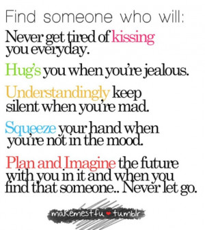 True.. Find someone who will!!!! (MAKE YOU HAPPY!! :) )