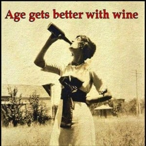 funny quotes age gets better with wine