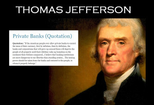 Thomas Jefferson - Quote about Currency and Private Banks