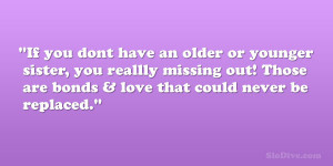 Quotes For Brothers And Sisters Bond ~ Quotes About Sisters Bond ...