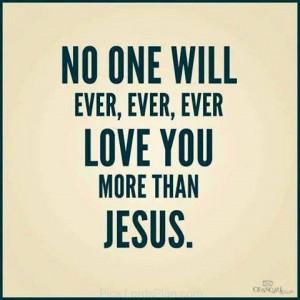 Love you More than Jesus ., Jesus Christ love, Jesus culture your love ...