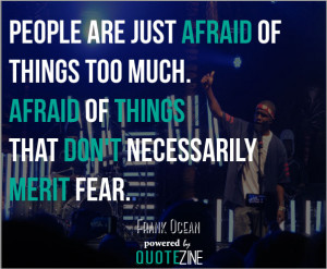 frank-ocean-quote-fear.jpg