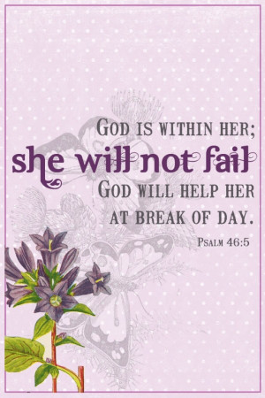 Good Morning.... remember, God is within her she will not fail! Have a ...