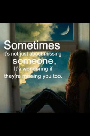 Love quotes missing someone 1