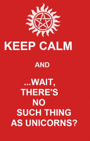 Keep Calm - Supernatural by Funny-Demon