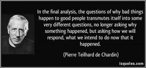 In the final analysis, the questions of why bad things happen to good ...