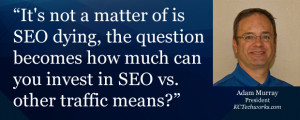 Popular opinion was not that SEO was dying but merely diversifying ...