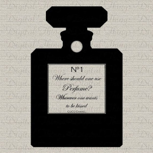 CoCo Chanel French Quote Use Perfume Wherever One by DigitalThings, $1 ...