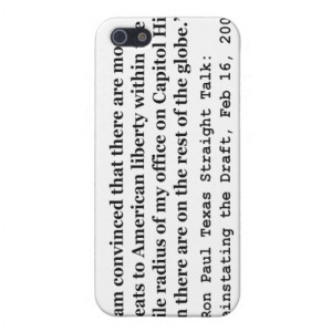 More Threats on Capitol Hill Quote by Ron Paul iPhone 5 Covers
