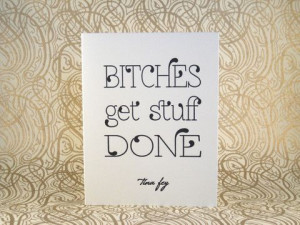 tina fey quote note cards letterpress printed by inviting bitches get ...