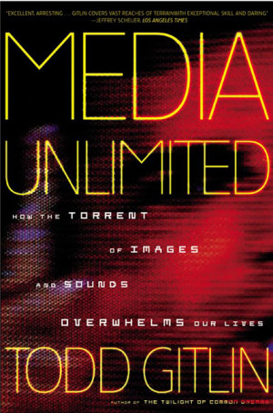 Todd Gitlin Media Unlimited