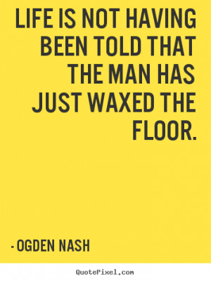 ogden-nash-quotes_4978-5.png