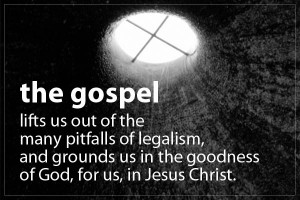 """While I doubt the average Christian would say """"Avoiding legalism and ..."""