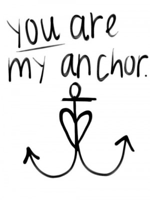 you are my anchor | Tumblr