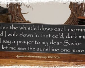 Coal Miner's Prayer- WOOD SIGN- Han dmade Home Decor Gift ...
