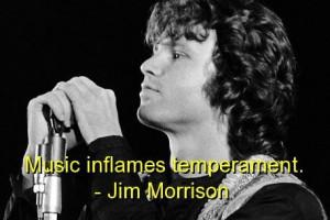 Jim morrison famous quotes sayings music temperament
