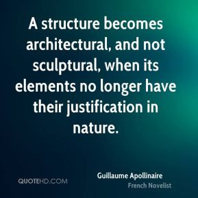 Guillaume Apollinaire - A structure becomes architectural, and not ...