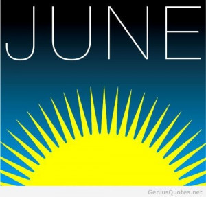 Best quotes for June and hello June images