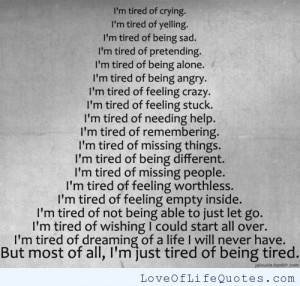 Tired Everything Quotes Pic #16
