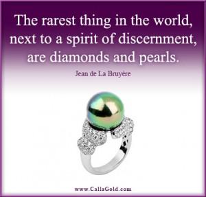Gems of Wisdom: Rarity of Spirit, Diamonds and Pearls