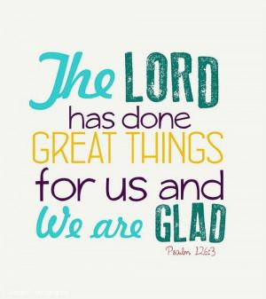 Bible Verses I Love / Psalm 126:3