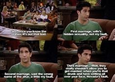 Ross Friends tv show Funny quotes ross, friends, nevada, funni, humor ...