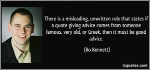 rule that states if a quote giving advice comes from someone famous ...