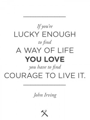 Courage To Live It