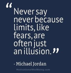 sports motivational quotes and sayings | Never say never because ...