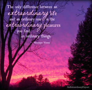 Sunset | Quote on Living an Extraordinary Life | AnExtraordinaryDay ...