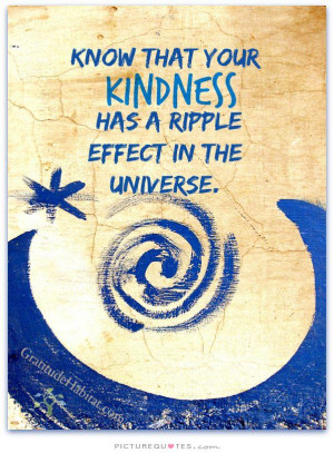 Kindness Quotes Universe Quotes