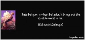 quote-i-hate-being-on-my-best-behavior-it-brings-out-the-absolute ...