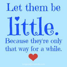 Toddler Quote #parenting