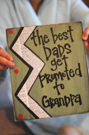 Best dad's get promoted to grandpa card