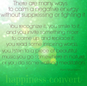 Calming a negative energy advice via www.Facebook.com/HappinessConvert