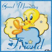 Aug Good Morning Tweety