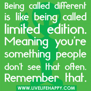 Like Being Different Quotes