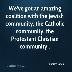 ... Jewish community, the Catholic community, the Protestant Christian