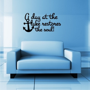 ... at the lake restores the soul lake wall decals lettering lake quotes