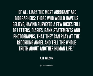 File Name : quote-A.-N.-Wilson-of-all-liars-the-most-arrogant-are ...