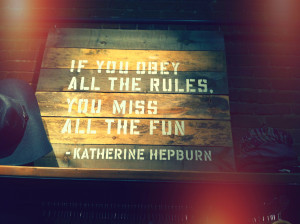 Katherine Hepburn knows best...