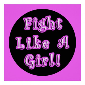 Fight Like A Girl! - Famous Sarah Palin Quote Posters