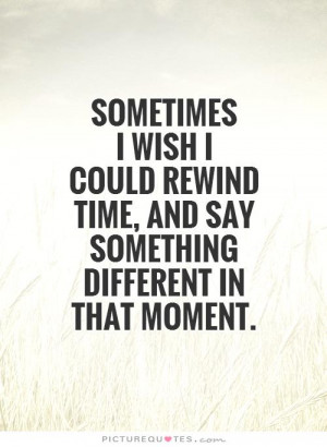 Things to Say I Wish I Could You Quotes
