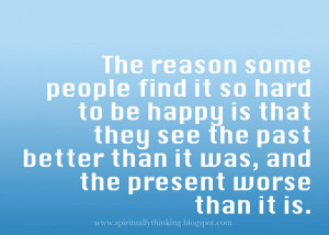 The purpose of our lives is to be happy - Happiness Quote.