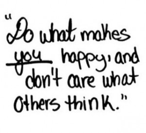 Stop Caring What Others Think Quotes. QuotesGram