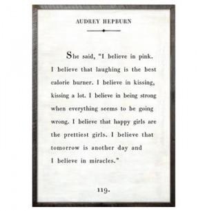 Audrey Hepburn Quote - I Believe In Pink Wood Art Print - White ...