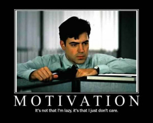 Office Space Motivational Poster