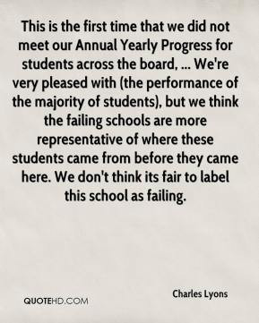 Lyons - This is the first time that we did not meet our Annual Yearly ...